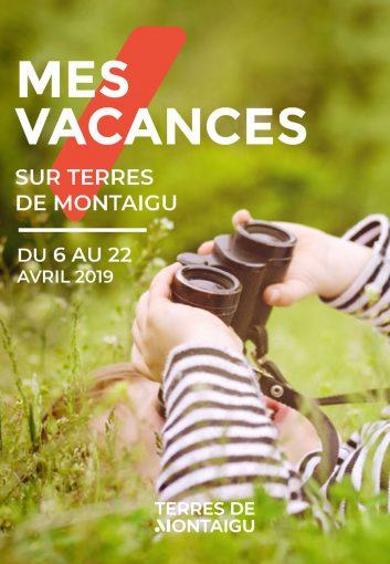 Image : couverture - Mes vacances sur Terres de Montaigu -Pâques 2019