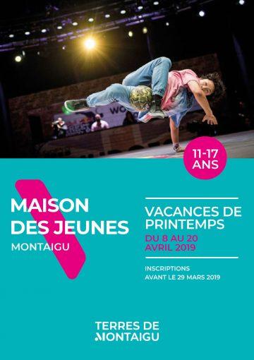 Visuel : Couverture - Programme Vacances Printemps 2019 - Maison des Jeunes - Montaigu-Vendée - Terres de Montaigu