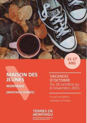 Couverture du programme des vacances d'octobre 2021 Maison des jeunes Montaigu Montaigu-Vendée